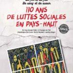 110 ans de luttes sociales en Pays-Haut
