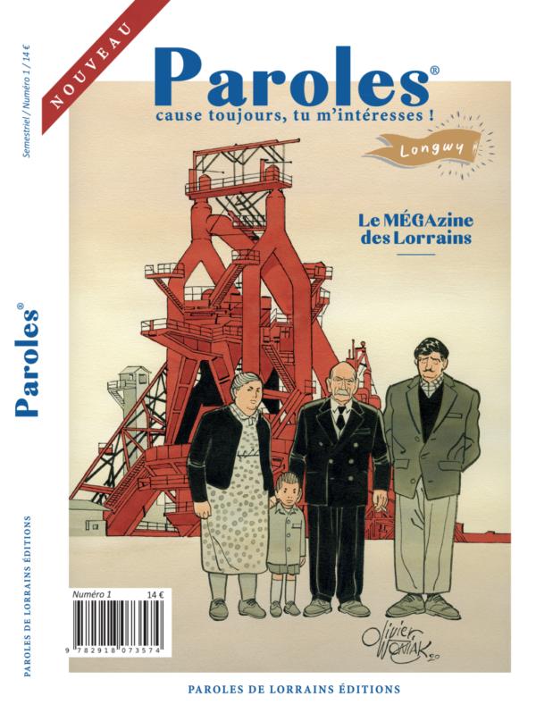 Magazine Paroles de Lorrains Longwy